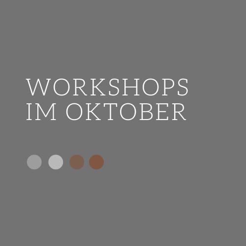 Workshops im Oktober